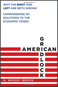 American Gridlock: Commonsense Solutions to the Economic Crises